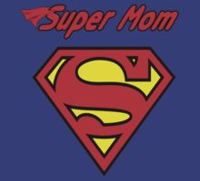 Super Mom!  by Sharon Murphy