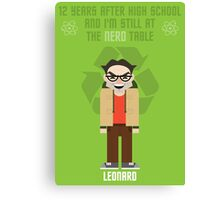 Leonard - Big Bang Theory Canvas Print