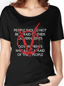Governments should be afraid V2 Women's Relaxed Fit T-Shirt