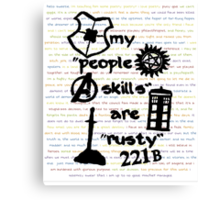 "My ""People Skills"" are ""Rusty"" Canvas Print"