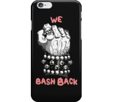 Bash Back iPhone Case/Skin