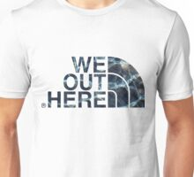 We Out Here (wet) Unisex T-Shirt