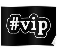 VIP - Hashtag - Black & White Poster