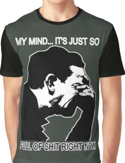 My Mind is So Full of Shit Graphic T-Shirt