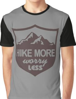 Hike More Worry Less Graphic T-Shirt