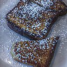 Who Decided French Toast With Sugar is Breakfast and Not Dessert? by Jane Neill-Hancock