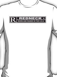 Redneck Born and Raised T-Shirt