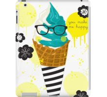 You make me happy iPad Case/Skin