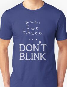 One, two three... Don't Blink T-Shirt