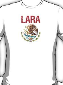 Lara Surname Mexican T-Shirt