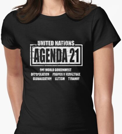 Agenda 21 United Nations Globalization Conspiracy T-Shirt Womens Fitted T-Shirt