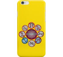 NO is the primary message iPhone Case/Skin