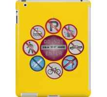 NO is the primary message iPad Case/Skin