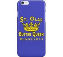 Saint Olaf Butter Queen Minnesota iPhone Case/Skin