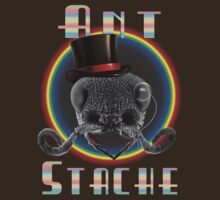 Ant Stache THE SHIRT by 3DrunkGeeks
