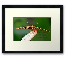 Our Fingerprints Never Fade From The Lives We Touch! - Tiger Butterfly NZ Framed Print
