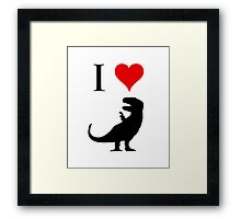 I Love Dinosaurs (small) Framed Print
