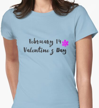 February 14th in Love Womens Fitted T-Shirt