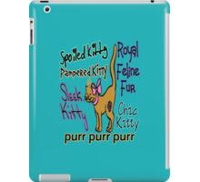 Spoiled Kitty iPad Case/Skin