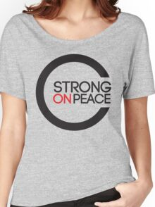 Strong On Peace -  Within The Globe Women's Relaxed Fit T-Shirt