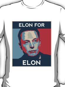 Elon for Elon T-Shirt