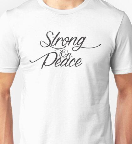 Strong On Peace - Stylized Cursive (Black, 3-Line Format) Unisex T-Shirt
