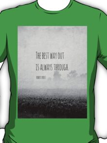 Way Robert Frost T-Shirt