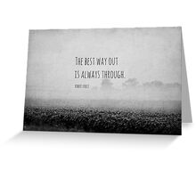 Way Robert Frost Greeting Card