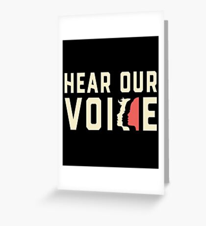 Women's March 2017 - Hear Our Voice Greeting Card