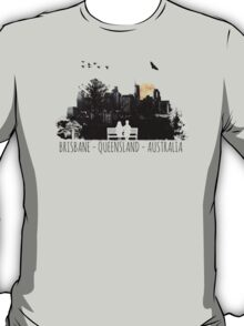 BRISBANE - QUEENSLAND - AUSTRALIA T-Shirt