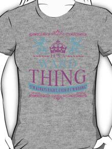 It's a WARD Thing  T-Shirt