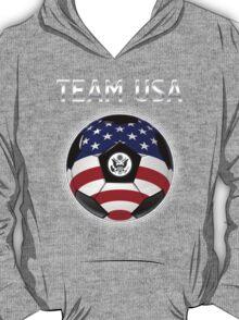 Team USA - American Flag - Football or Soccer Ball & Text T-Shirt