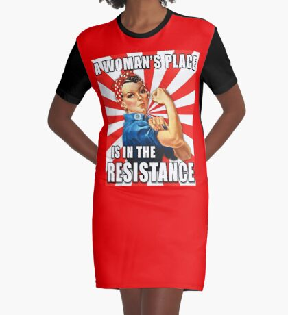 A Woman's Place is in the Resistance Graphic T-Shirt Dress