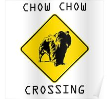 Chow Chow Crossing Poster