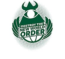 Destroy The New World Order Photographic Print