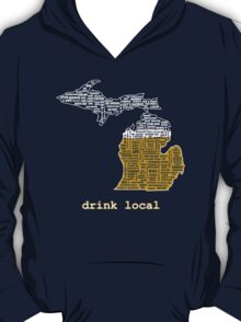 Drink Local (MI) T-Shirt