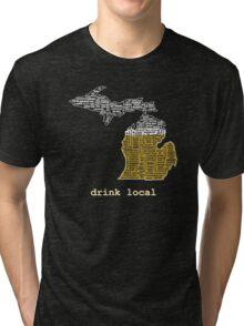 Drink Local (MI) Tri-blend T-Shirt