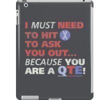 You are a QTE iPad Case/Skin