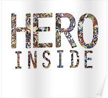 Hero inside Poster