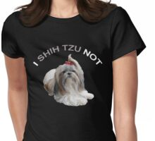 I Shih Tzu Not Womens Fitted T-Shirt