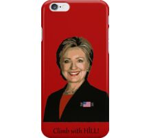 CLIMB with HILL!      2016! iPhone Case/Skin