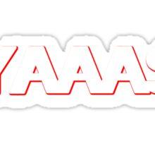 YAAAS Sticker
