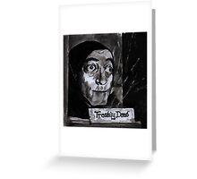 Marty Feldman's Igor Young Frankenstein Tribute  Greeting Card