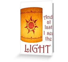 I See the Light Greeting Card