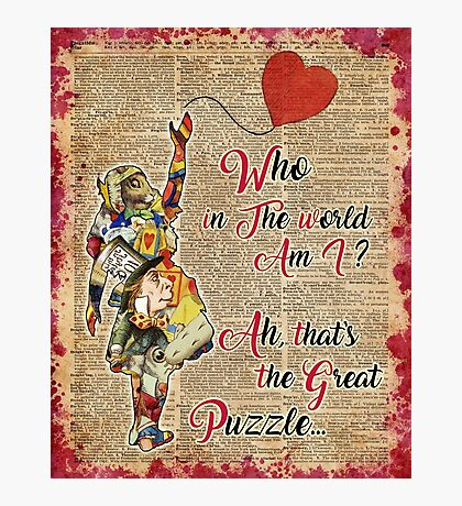 Vintage Alice in Wonderland Collage Who In The World Am I Quote Photographic Print