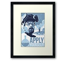Apply Yourself Framed Print