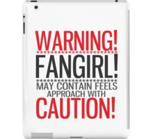 WARNING! FANGIRL (II) iPad Case/Skin