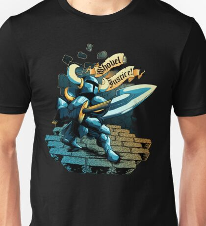 Steel Thy Shovel! Unisex T-Shirt