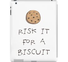 Risk it for a Biscuit iPad Case/Skin
