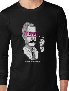 Faulk The Police Long Sleeve T-Shirt
